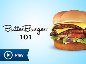ButterBurger 101
